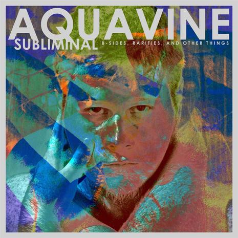 AQUAVINE - SUBLIMINAL