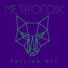 Metrofox - Falling Off