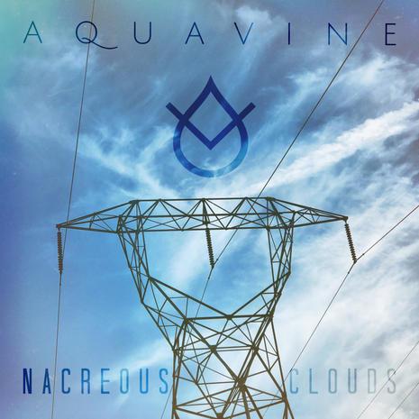 AQUAVINE - Nacreous Clouds