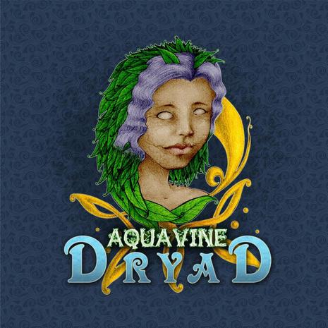 AQUAVINE - DRYAD
