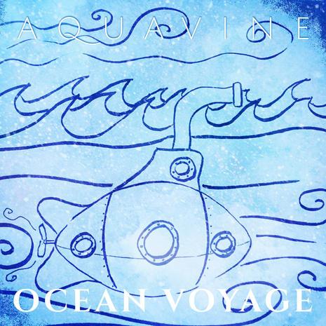 AQUAVINE - Ocean Voyage
