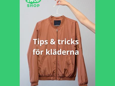 Tips & tricks för kläderna