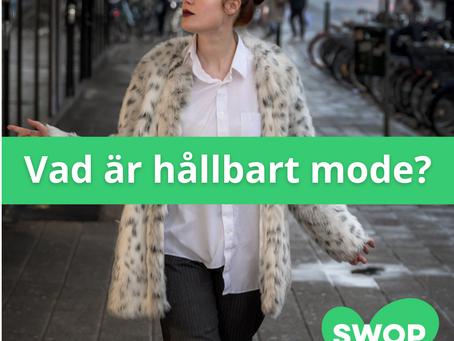Vad är hållbart mode?