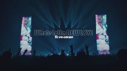 B'z / LIVE-GYM 2019 -Whole Lotta NEW LOVE-