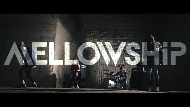 MELLOWSHiP / OVERKILL MV