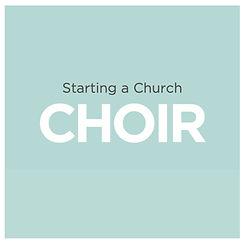 Starting Church Choir.jpg