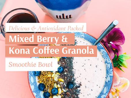 The Most Delicious Berry Smoothie Bowl + Big Island Kona Coffee Granola