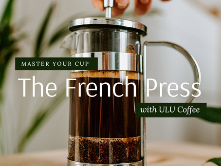 Master Your Cup: The French Press