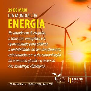 O dia mundial da energia e a rentabilidade do investimento em energias renováveis