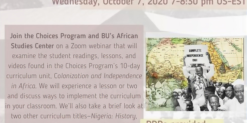 Colonization and Independence in Africa: Teaching about Historical and Contemporary Africa with the Choices Program