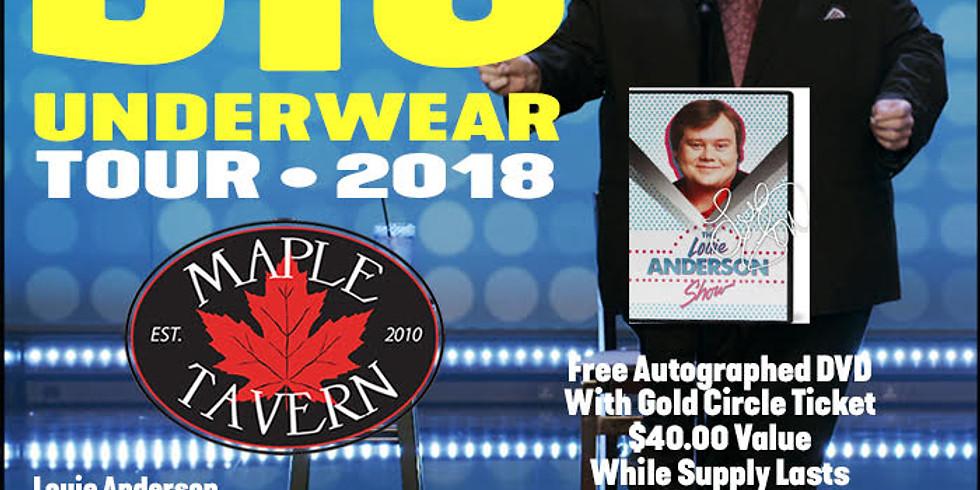 Louie Anderson Maple Tavern Big Underwear Tour - Saturday 6pm pm at Maple Tavern