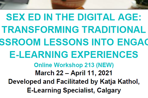 SEX ED IN THE DIGITAL AGE: TRANSFORMING TRADITIONAL CLASSROOM LESSONS INTO ENGAG