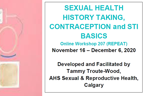 Sexual Health History Taking, Contraception and STI Basics