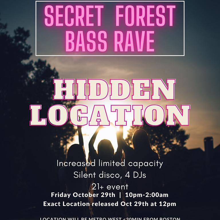 SECRET FOREST BASS RAVE II (NOT ECSTATIC DANCE)