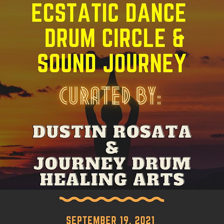 Ecstatic Dance & Drum Circle with Dustin Rosata & Journey Drum Healing Arts