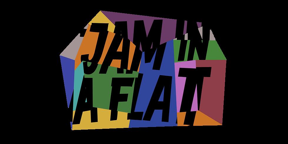 JAM IN A FLAT