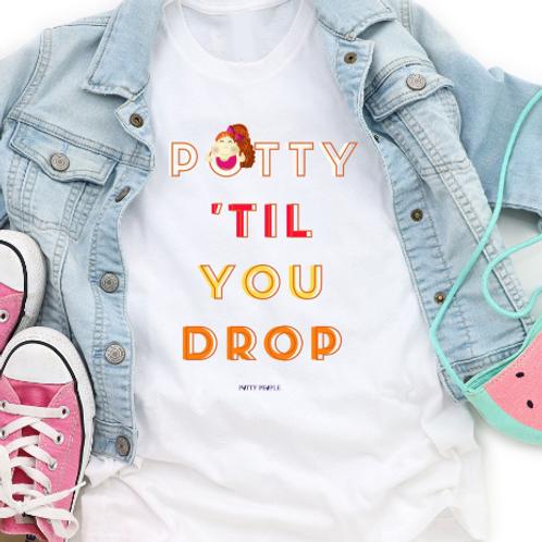 Potty 'Til You Drop Toddler Tee