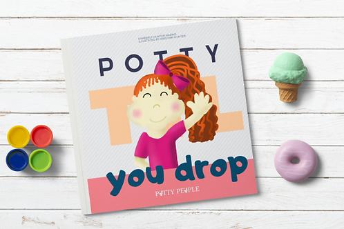 Potty 'Til You Drop Children's Potty Training Book
