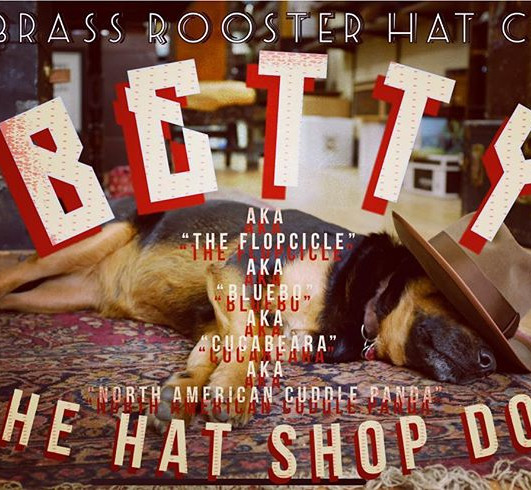 #betty #hatshopdog #brassrooster #milwau