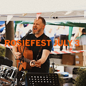 Event: ROSIEFEST July 3