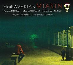 CD-ALEXIS-AVAKIAN_MIASIN-COUV V5.jpg