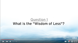 What is the Wisdom of Less?