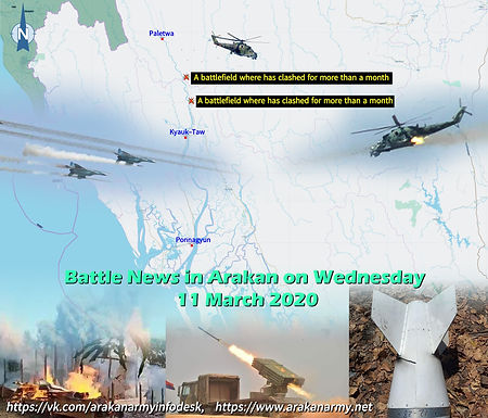 Battle News in Arakan on Wednesday 11 March 2020