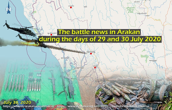 The battle news in Arakan during the days of 29 and 30 July 2020