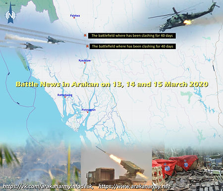 Battle News in Arakan on 13, 14 and 15 March 2020