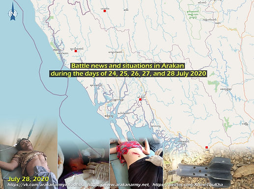 Battle news and situations in Arakan during the days of 24, 25, 26, 27, and 28 July 2020