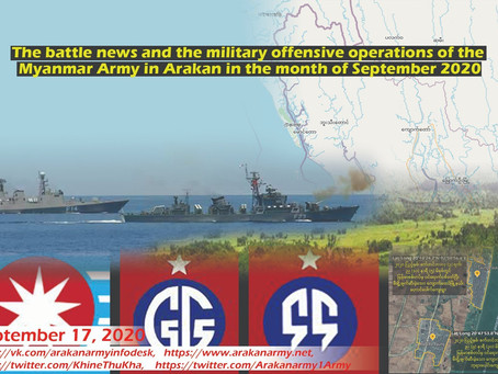 The battle news and the military offensive operations of the Myanmar Army in Arakan