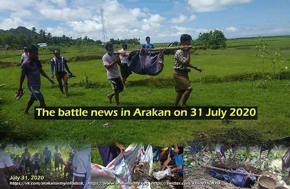 The battle news in Arakan on 31 July 2020