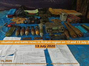 The situation and battle news in Arakan region on 12 and 13 July 2020