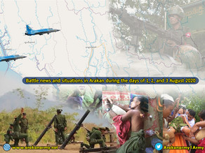 Battle news and situations in Arakan during the days of 1, 2, and 3 August 2020