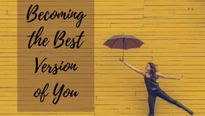 Becoming the Best Version of You