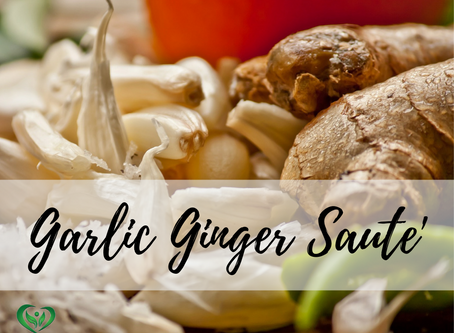 Ginger Garlic Saute'