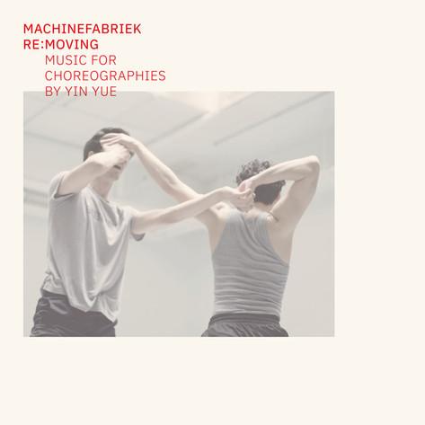 KINO005 Machinefabriek - Re:Moving (Music for Choreographies by Yin Yue)