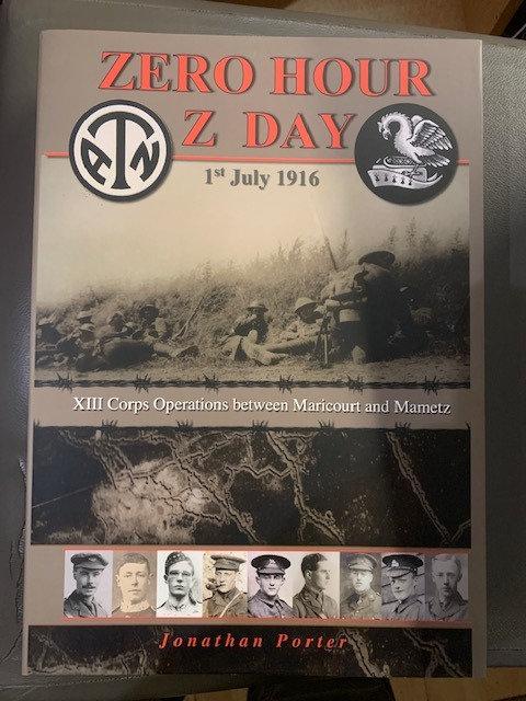 Zero Hour, Z Day 1 July, 1916 Vol 1