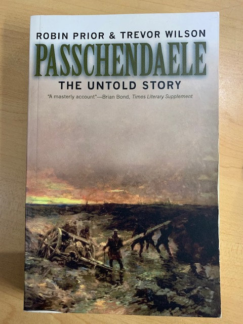 Passchendaele, The Untold Story.