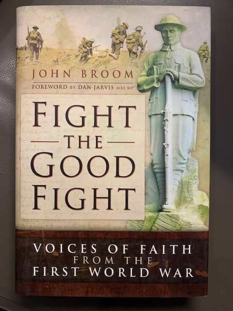 Fight the Good Fight; Voices of Faith from the First World War