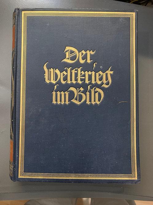 Der Weltkrieg im Bilt (The World War in Pictures)