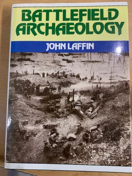 Battlefield Archaeology by John Laffin