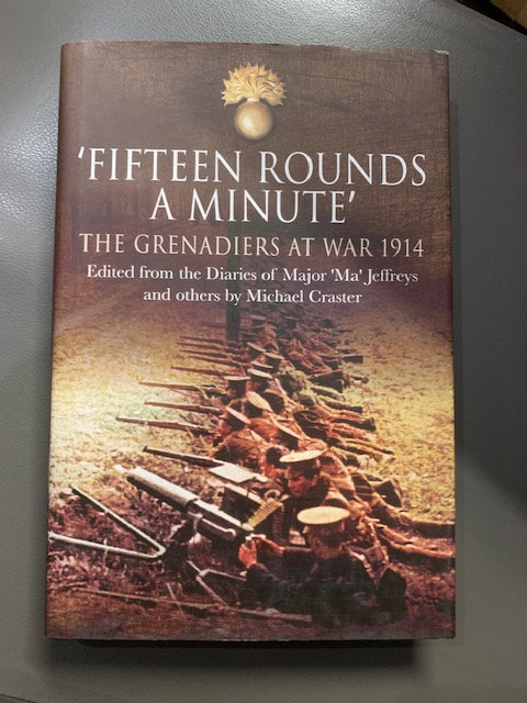 Fifteen Rounds a Minute, The Grenadiers at War.