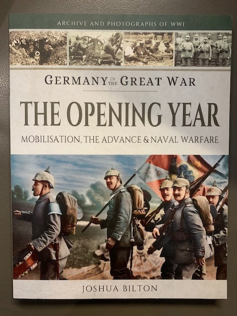 The Opening Year; Germany in the Great War