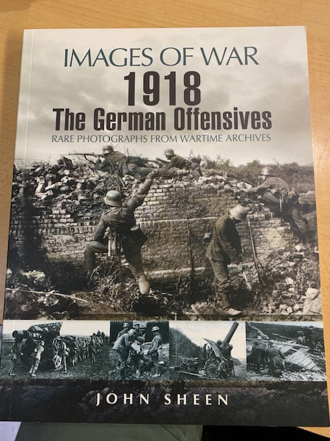 Images of War 1918, The German Offensives