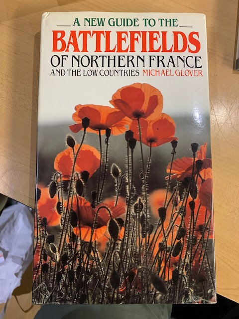 A New Guide to the Battlefields of Northern France and the Low Countries.