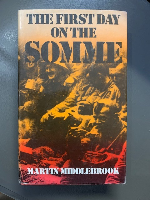 First Day on the Somme by Martin Middlebrook