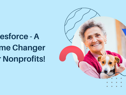 Salesforce - A Game Changer For Nonprofits!