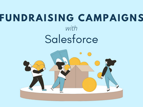 How to Make Your Fundraising Campaigns More Effective With Salesforce