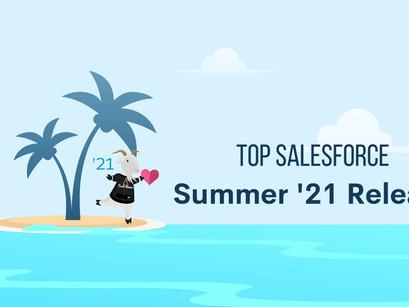 Top 10 Salesforce Summer '21 Release Features